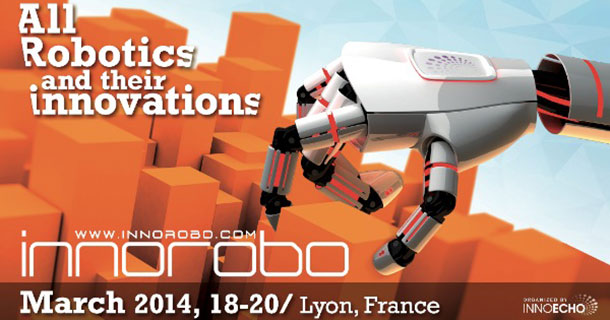 Bienvenue au salon Innorobo 2014.
